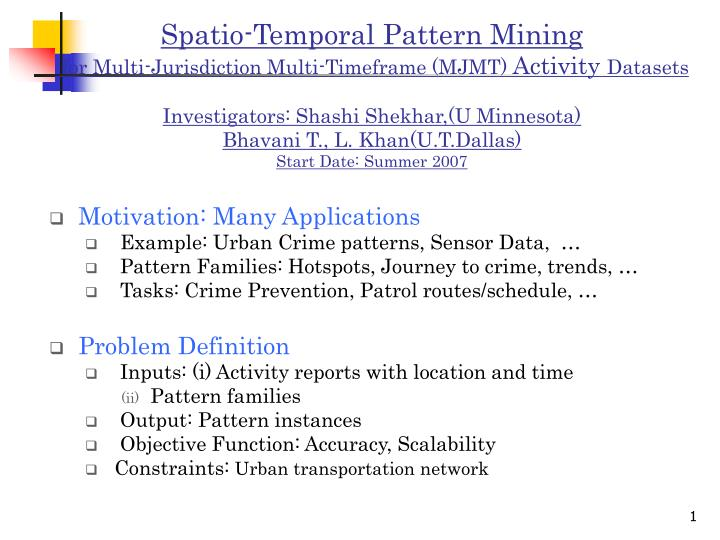 Spatio-Temporal Pattern Mining