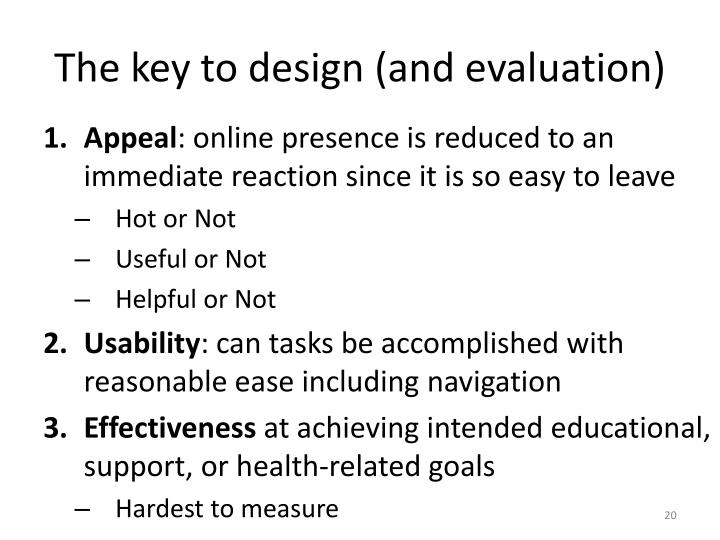 The key to design (and evaluation)