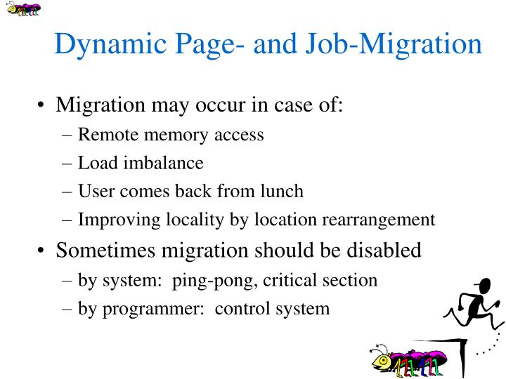 Dynamic Page- and Job-Migration