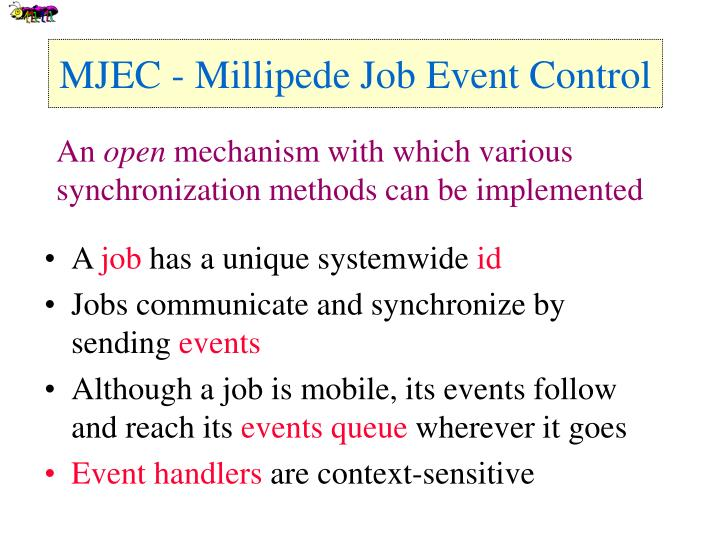 MJEC - Millipede Job Event Control