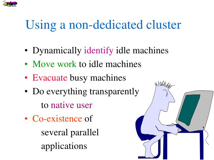 Using a non-dedicated cluster