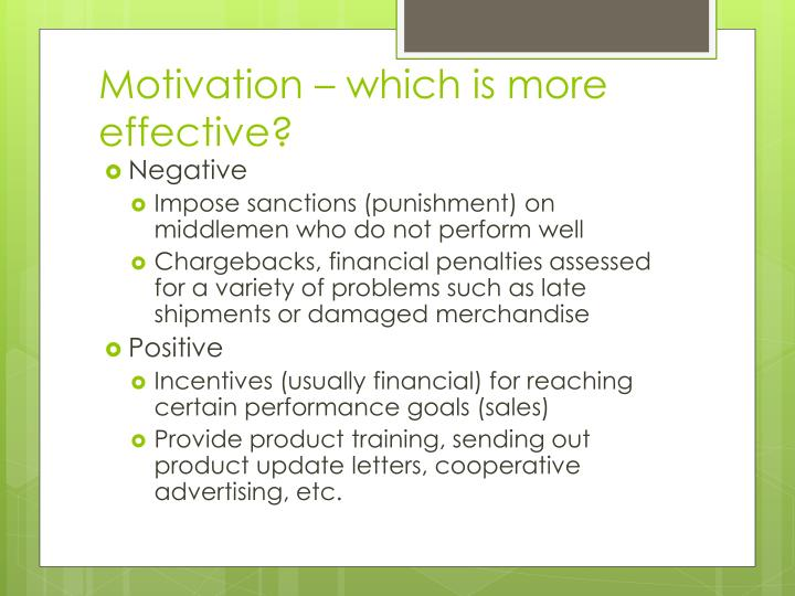 Motivation – which is more effective?