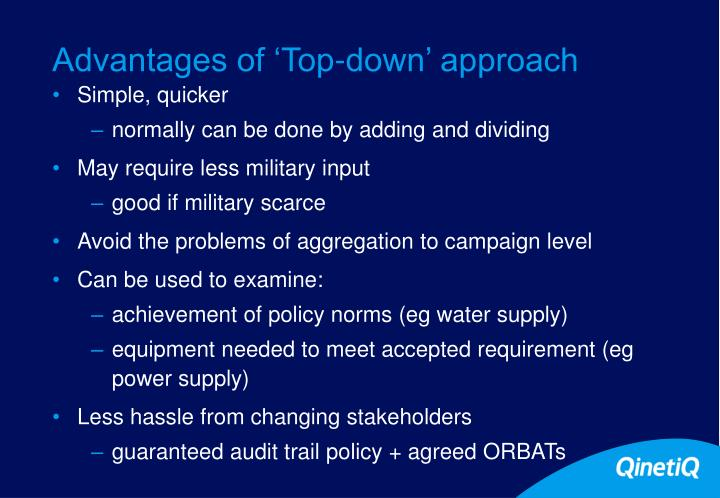 Advantages of 'Top-down' approach