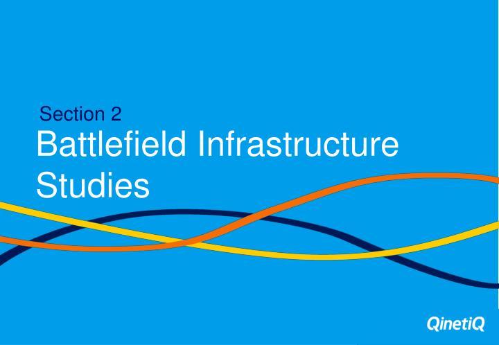 Battlefield Infrastructure Studies