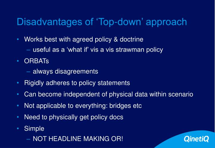 Disadvantages of 'Top-down' approach