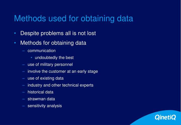 Methods used for obtaining data