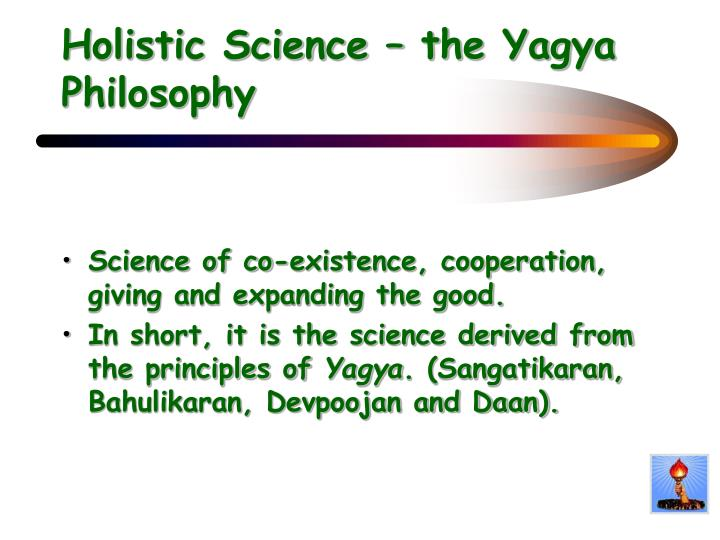 Holistic Science – the Yagya Philosophy