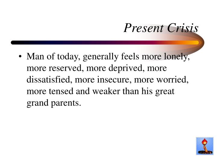 Present Crisis