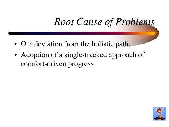 Root Cause of Problems