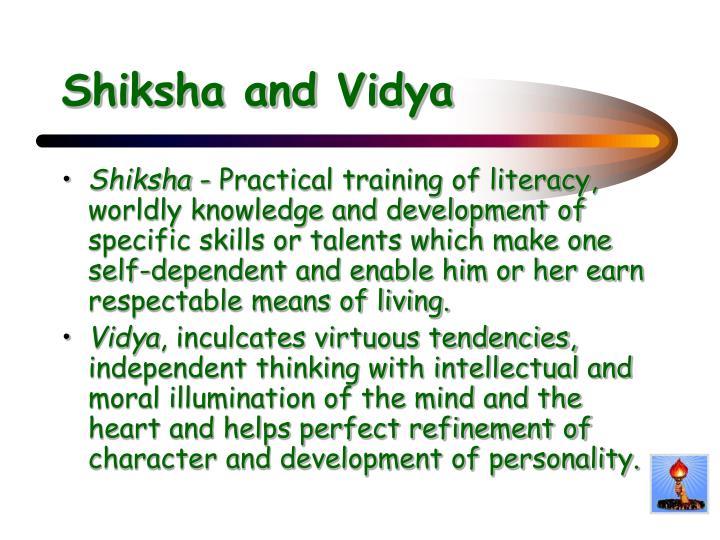 Shiksha and Vidya