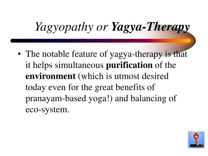 Yagyopathy or