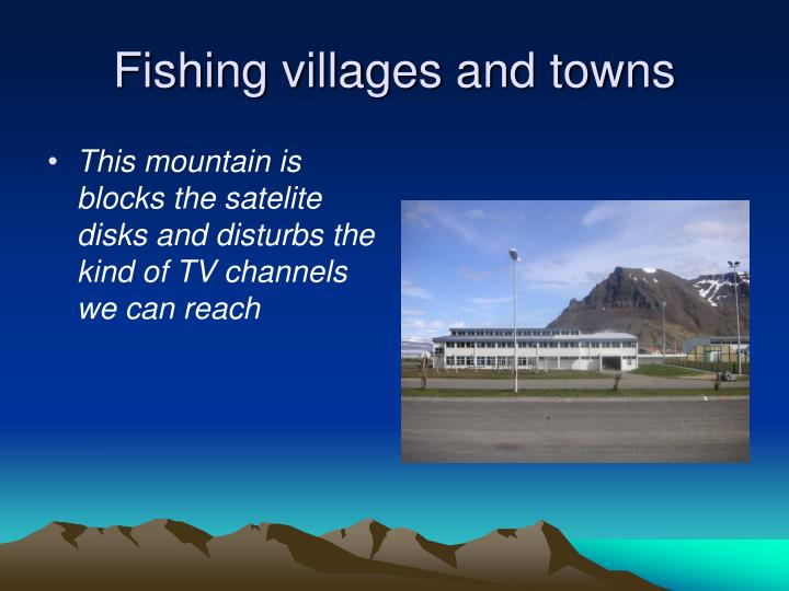 Fishing villages and towns
