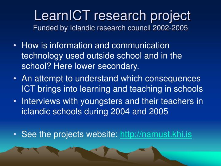 Learnict research project funded by iclandic research council 2002 2005