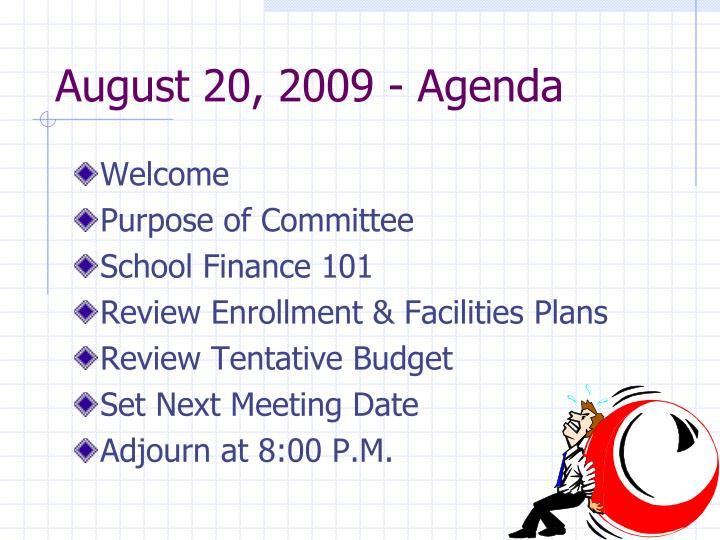 August 20, 2009 - Agenda
