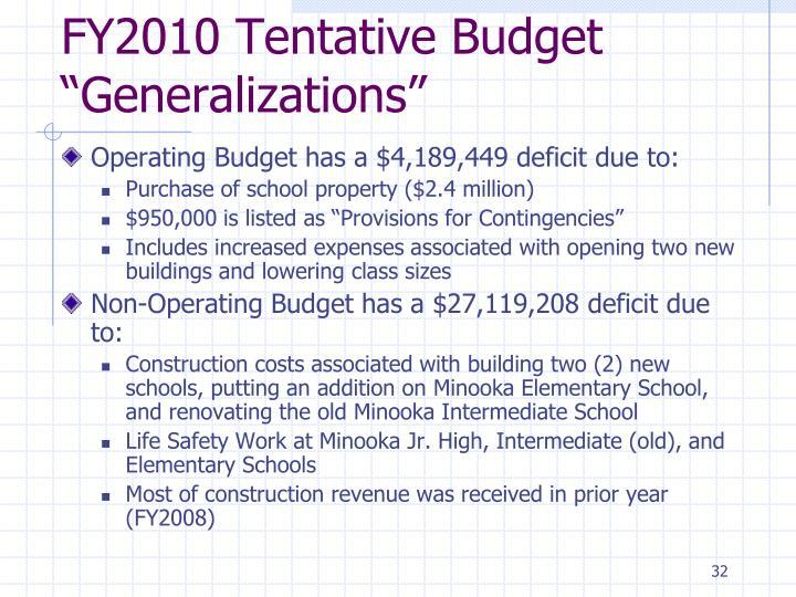 "FY2010 Tentative Budget ""Generalizations"""
