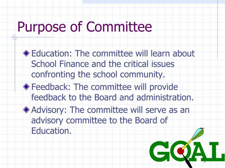 Purpose of Committee