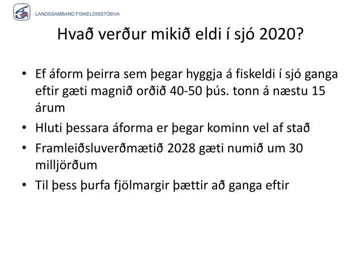 Hvað verður mikið eldi í sjó 2020?