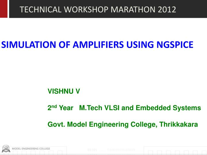 TECHNICAL WORKSHOP MARATHON 2012