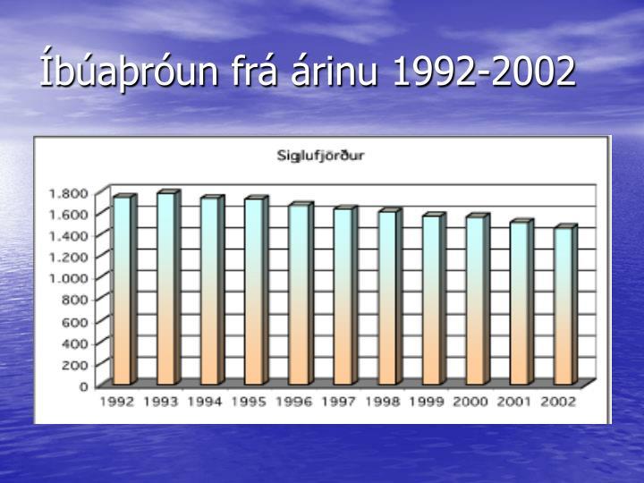Íbúaþróun frá árinu 1992-2002
