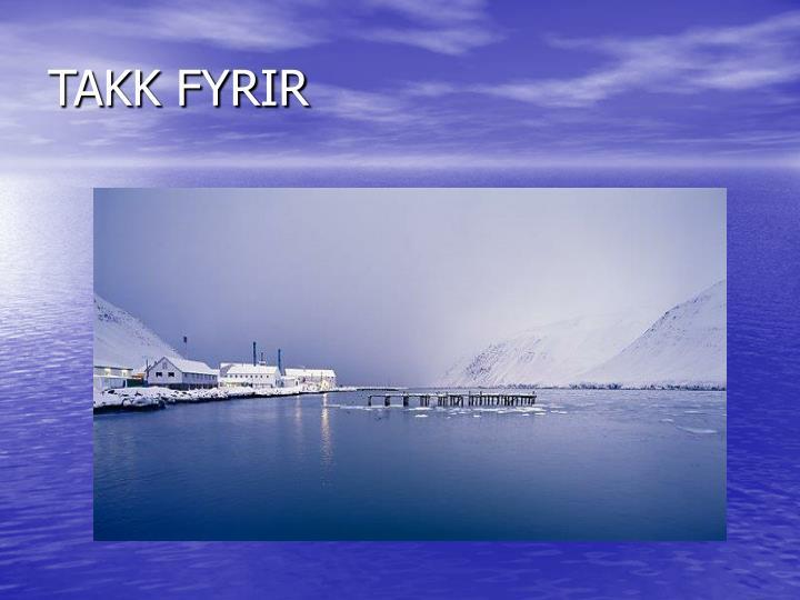 TAKK FYRIR