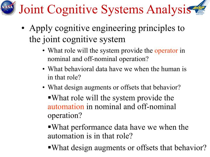 Joint Cognitive Systems Analysis