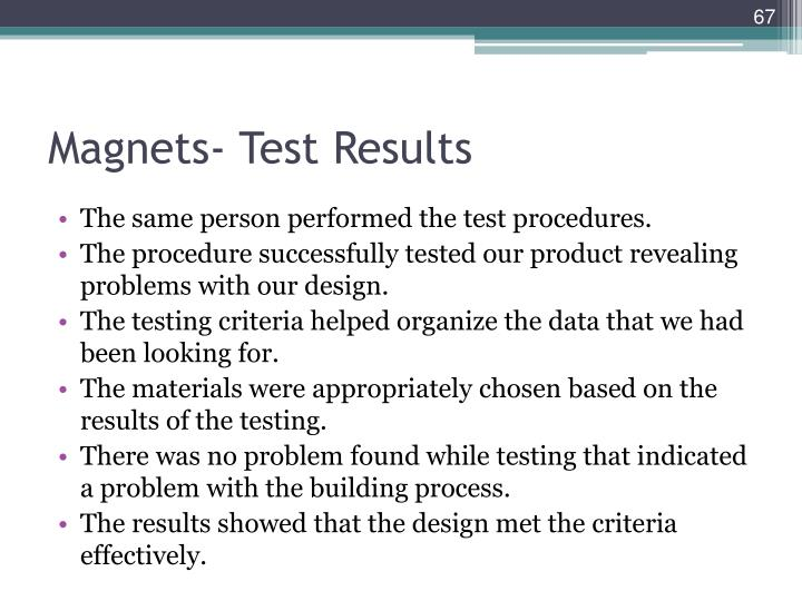 Magnets- Test Results