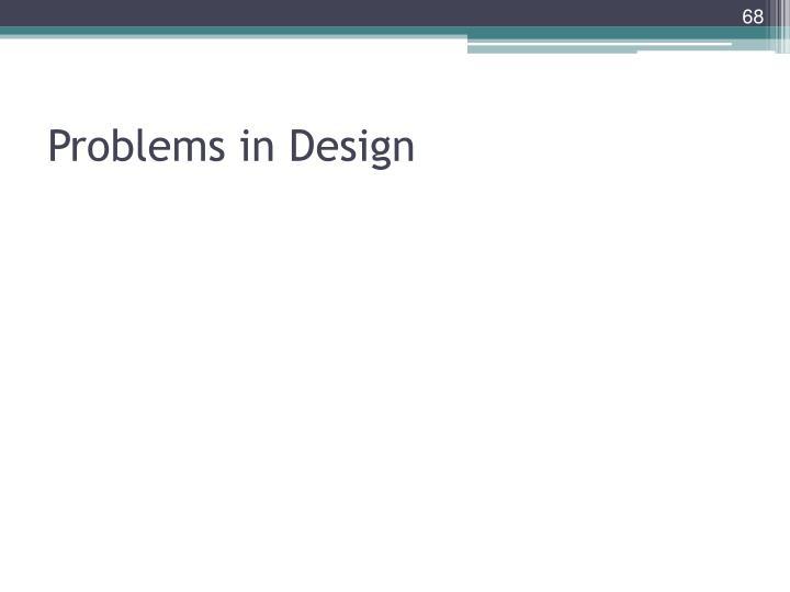 Problems in Design