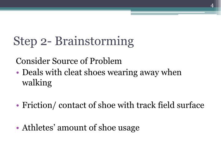 Step 2- Brainstorming