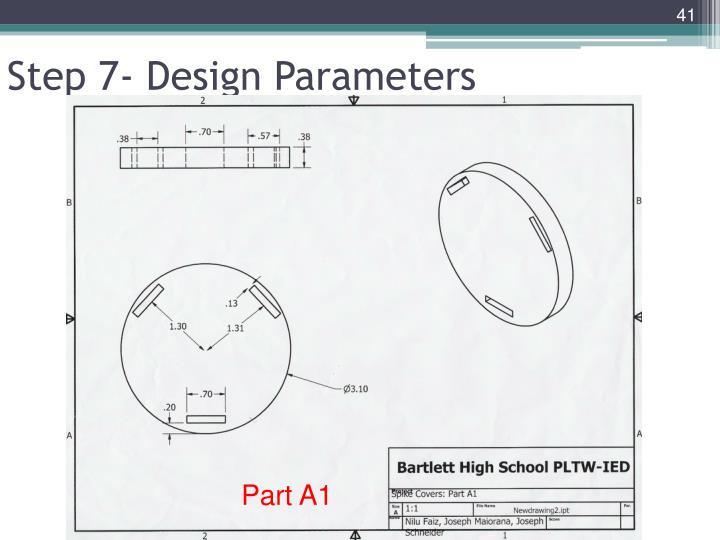 Step 7- Design Parameters