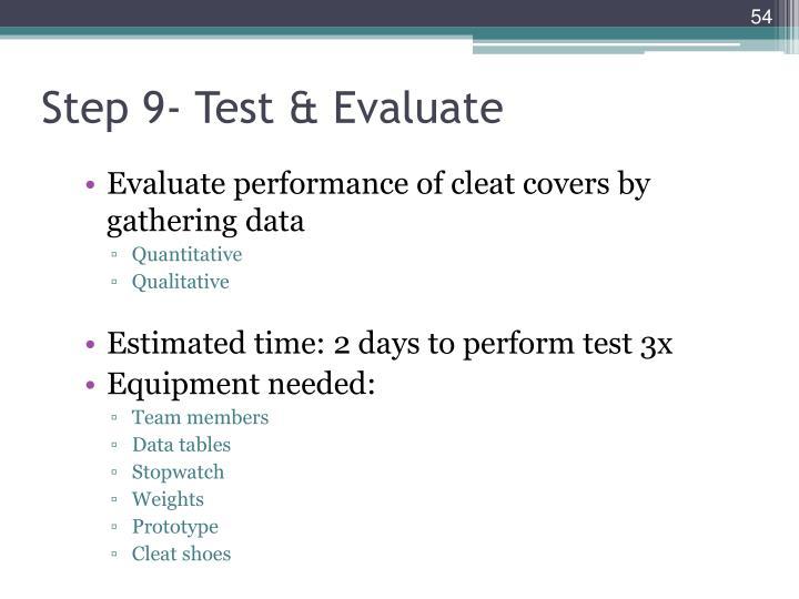 Step 9- Test & Evaluate