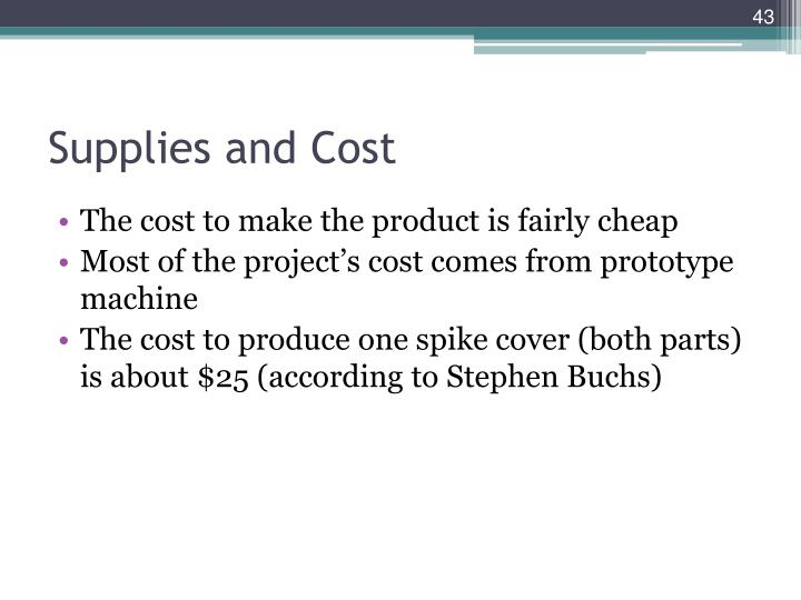Supplies and Cost