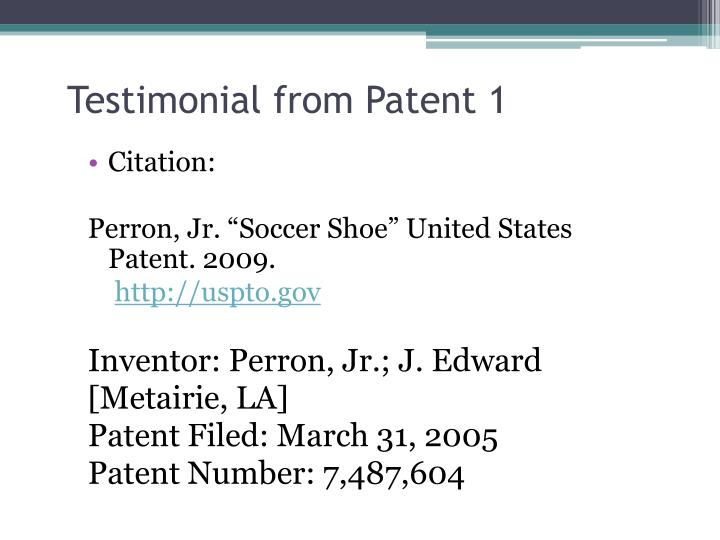 Testimonial from Patent 1