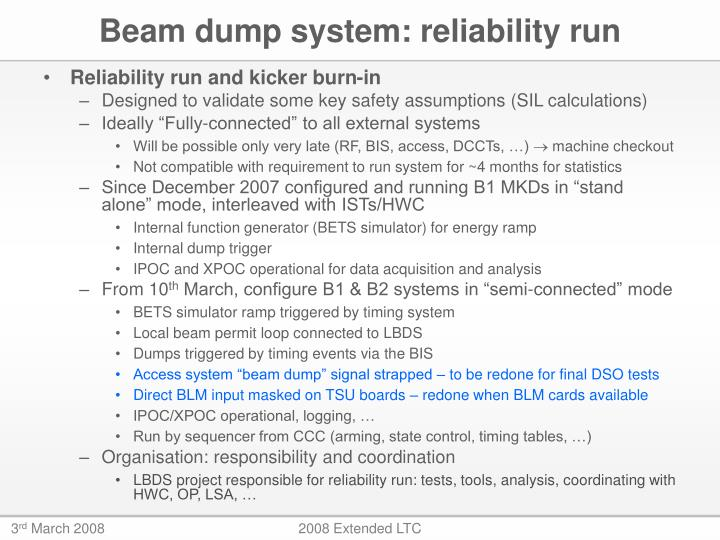 Beam dump system: reliability run