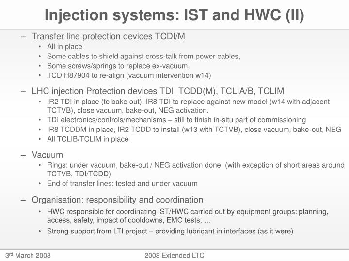 Injection systems: IST and HWC (II)
