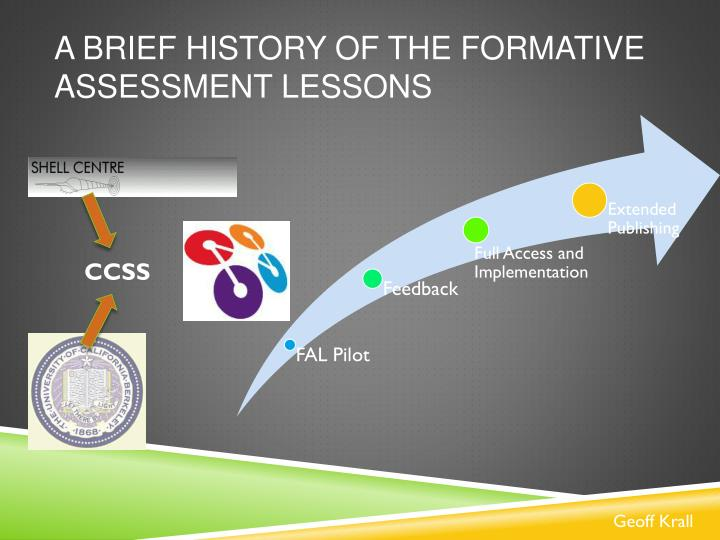 A Brief History of the Formative Assessment Lessons