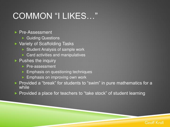 """Common """"I likes…"""""""
