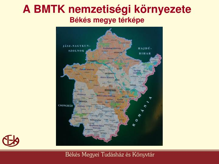 A BMTK nemzetiségi környezete