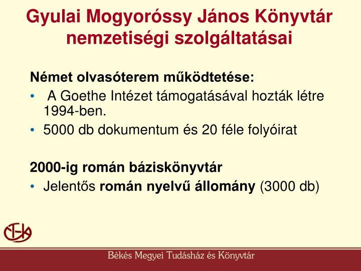Gyulai Mogyoróssy János Könyvtár  nemzetiségi szolgáltatásai