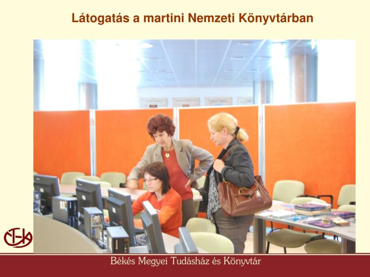 Látogatás a martini Nemzeti Könyvtárban