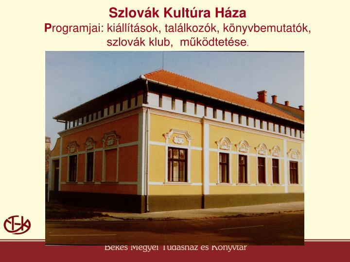 Szlovák Kultúra Háza