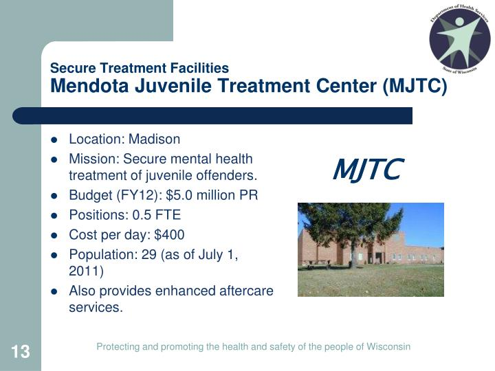 Secure Treatment Facilities