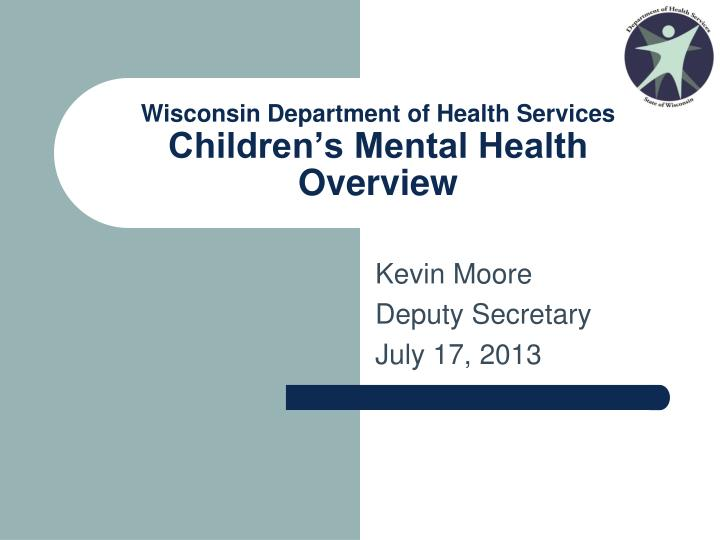 Wisconsin department of health services children s mental health overview