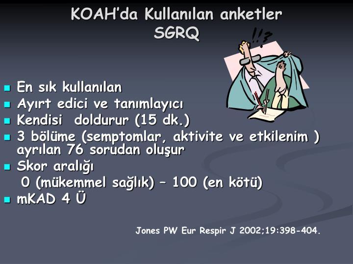 KOAH'da Kullanılan anketler