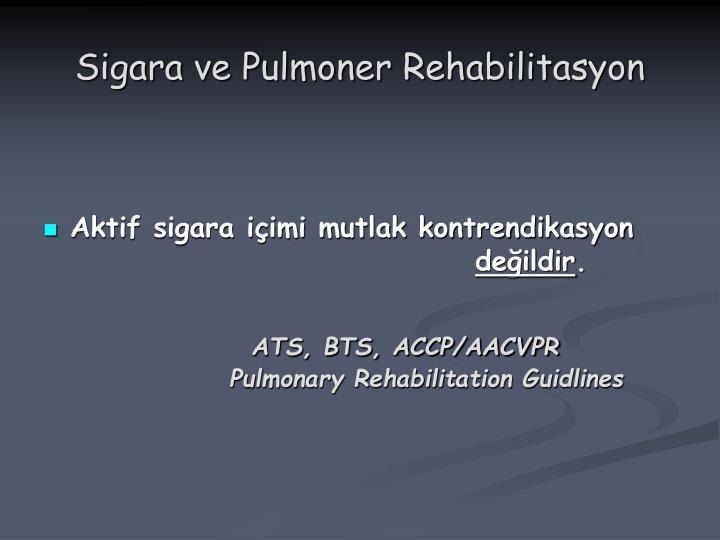 Sigara ve Pulmoner Rehabilitasyon