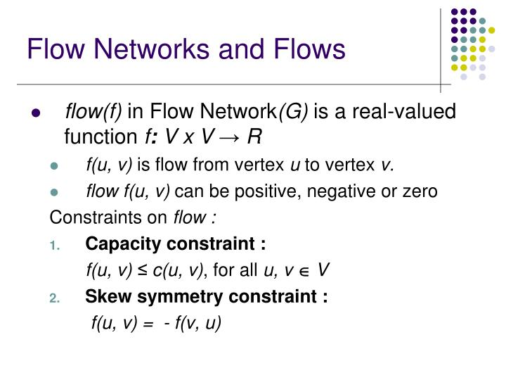 Flow Networks and Flows