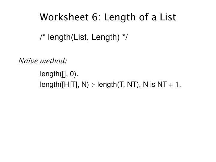 Worksheet 6: Length of a List