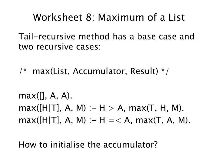 Worksheet 8: Maximum of a List