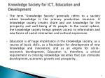 knowledge society for ict education and development
