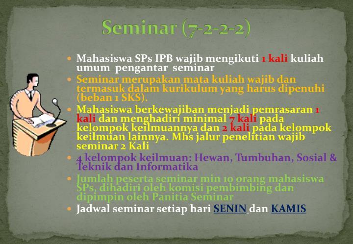 Seminar (7-2-2-2)