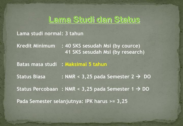 Lama Studi dan Status